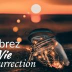 En route vers la résurrection | Jour 41